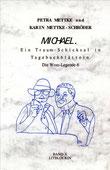 Petra Mettke, Karin Mettke-Schröder/Gigabuch Michael 10/1. Auflage, 2001