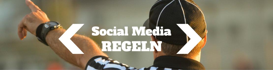 Regeln für Social Media