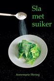 Jeroen Krabbé Sla met suiker www.gratisboekpromoten.jimdo.com