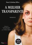A mulher transparente -  Romance