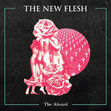 THE NEW FLESH - The Absurd