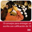 10 consejos para entregar un escrito con calificación de 10