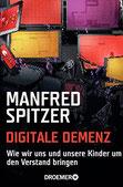 Manfred Spitzer: Digitale Demenz