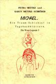 Petra Mettke, Karin Mettke-Schröder/Gigabuch Michael 7/1. Auflage, 1999