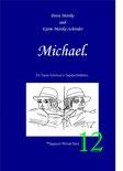 Petra Mettke und Karin Mettke-Schröder/™Gigabuch Michael Band 12/