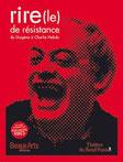 le Rire de Resistance (Théâtre du Rond-Point / Beaux-Arts Magazine - 2007)