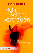 Eva Wlodarek - Selbstvertrauen stärken und ausstrahlen (Buch)