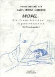 Petra Mettke, Karin Mettke-Schröder/Gigabuch Michael 6/1. Auflage, 1997