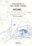 Petra Mettke, Karin Mettke-Schröder/Gigabuch Michael 6/ISBN 3-923915-95-0/1997