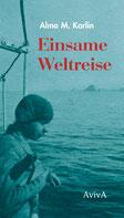 Cover Alma M. Karlin: Einsame Weltreise