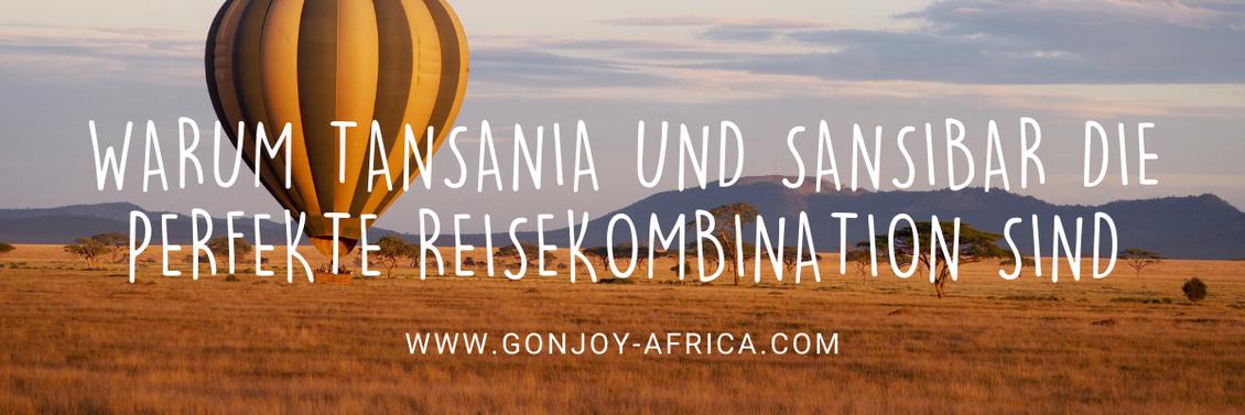 Warum Tansania und Sansibar perfekte Kombination sind