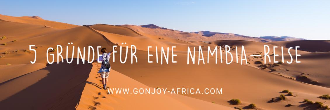 Gründe für Namibia Reise