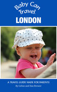 Baby Can Travel: London Travel Guide