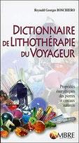 Dictionnaire de lithothérapie du voyageur, Pierres de Lumière, tarots, lithothérpie, bien-être, ésotérisme