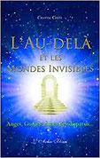 L'Au-delà et les mondes invisibles, Pierres de Lumière, tarots, lithothérpie, bien-être, ésotérisme