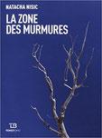 La zone des murmures Chronique littéraire guillaume cherel