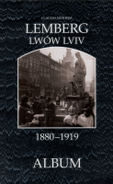 Lemberg - Lwów - Lviv