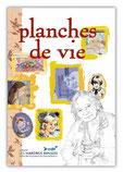Planches de vie, collectif Les Harengs Rouges, édition Namuroises