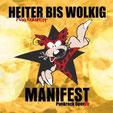 HEITER BIS WOLKIG - Manifest - Punkrock OperA in drei Akten