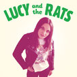 Lucy And The Rats - s/t