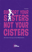 Support your sisters, not you cisters