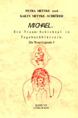 Petra Mettke, Karin Mettke-Schröder/Gigabuch Michael 7/ISBN 3-932289-11-8/1999