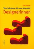Britta Jürgs (Hg.) Vom Salzstreuer bis zum Automobil: Designerinnen Cover