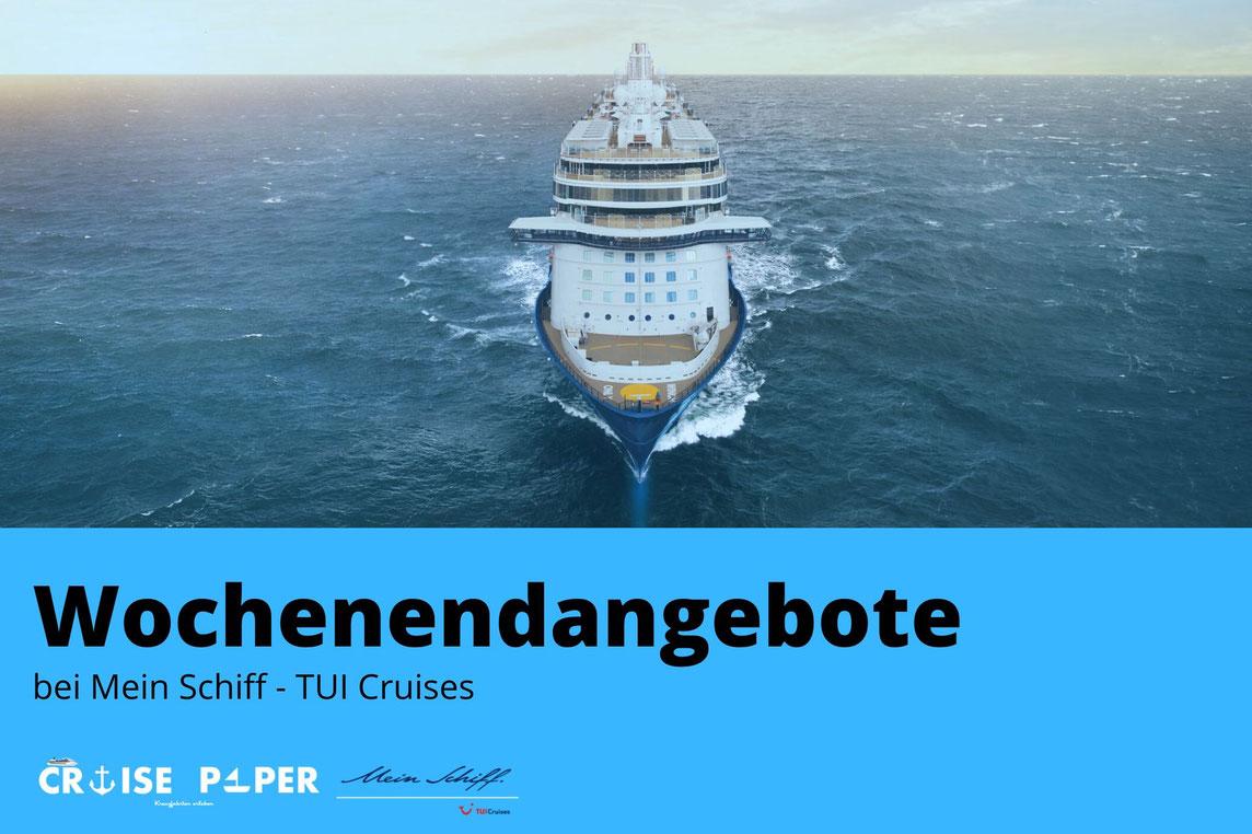 Mein Schiff TUI Cruises Wochenendangebote