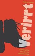 Valerie Forster, Buch, Books on Demand, Cover, Verirrt - Erzählung über ein Leben mit Hochsensibilität