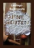 eBook und Buch Lieblings-Backrezepte ohne Gluten von K.D. Michaelis