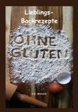 eBook/Buch: Lieblings-Backrezepte ohne Gluten von K.D. Michaelis