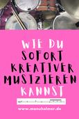 Kreativer Musik machen