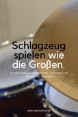 Schlagzeug Übungen Anfänger