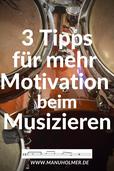 Mit mehr Motivation Musik machen