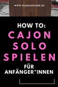 Tipps Cajon Solo spielen