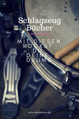 Schlagzeug Bücher für Anfänger