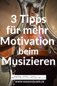 Motivation beim Musizieren