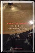 Kreativität Musik Tipps