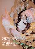 グループ展 「CONDENSED VANILLA 2014」(銀座・ヴァニラ画廊)