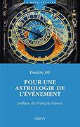 Pour une Astrologie de l'Evénement de Danièle Jay