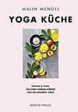 Yoga Küche Kochen & Yoga für einen starken Körper und ein gesundes Leben