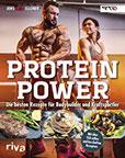 Protein-Power Die besten Rezepte für Bodybuilder und Kraftsportler