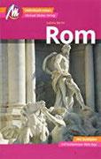 Rom MM-City Reiseführer Michael Müller Verlag Individuell reisen mit vielen praktischen Tipps und Web-App mmtravel.com