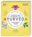 Gesund und entspannt mit Ayurveda Praktische Anleitung für mehr Balance und Energie - Yoga, Meditation, Massage, Ernährung, Kräuter & Gewürze