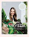 MODERN AYURVEDA Strahlend schön und gesund durch ganzheitliche Ernährung - über 100 vegane und vegetarische Rezepte & Einführung mit Dosha Test (PAPERISH® Kochbücher)