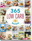 365 Low-Carb-Rezepte Low Carb Rezepte für ein ganzes Jahr