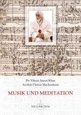 Musik und Meditation von Pir Vilayat Inayat Khan und Aeoliah Christa Muckenheim