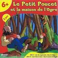LE PETIT POUCET ET LA MAISON DE L'OGRE +6ans, 2-4j