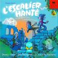 L'ESCALIER HANTÉ +4ans, 2-4j