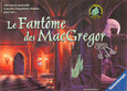 LE FANTÔME DES MAC GREGOR +8ans, 2-4j